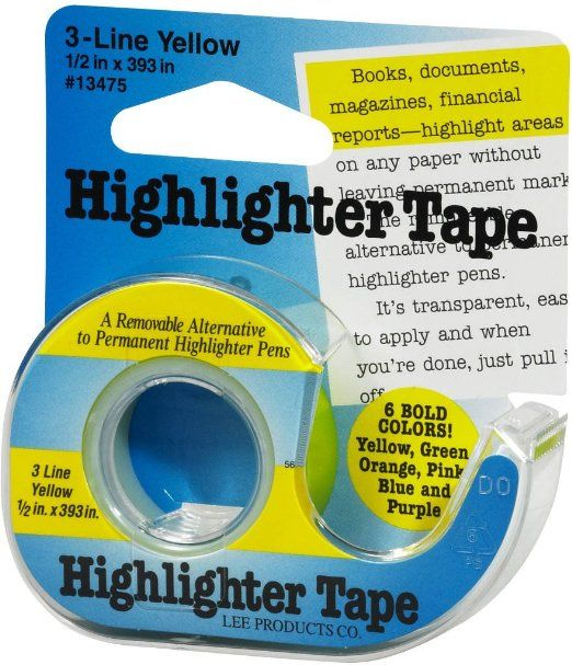 Lee Products Highlighter Tape. This is a removable tape that highlights text. Good if you don't want to make a permanent mark on the text.