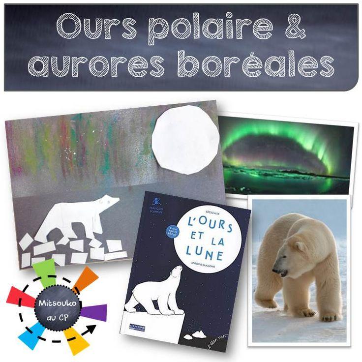 Exploitation visuelle de l'album L'ours et la lune. Une belle histoire, un voyage à travers le monde à la rencontre des animaux de F. Pompon - ours blanc, aurore boréale, bestiaire ...