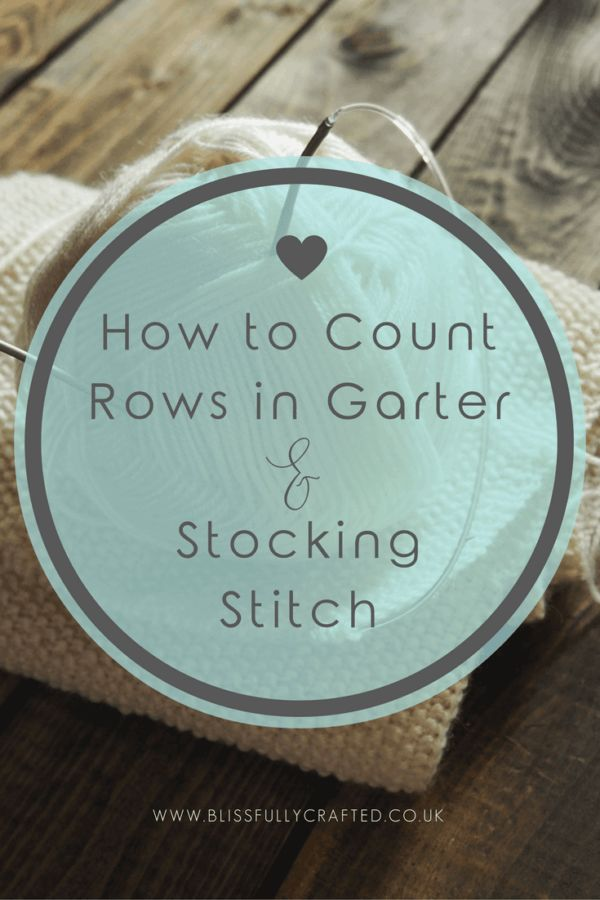 If you have trouble wrapping your head around counting and keeping track of your rows when knitting, click through to read this blog post now. It explains exactly how to do it for garter and stocking stitch, plus handy hints to help you keep track whilst you work!