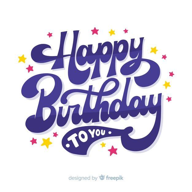 Download Creative Happy Birthday Lettering Background For Free In 2020 Happy Birthday Lettering Happy Birthday Logo Happy Birthday Text