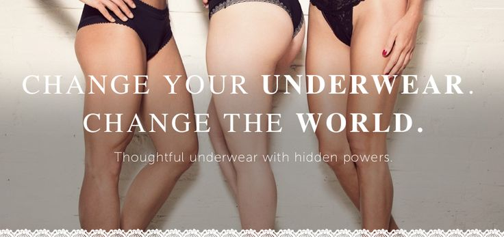 Can your underwear change the world? Yes, yes it can. This company is AWESOME. Beautiful pants designed for REAL women's bodies and needs, that also empower women around the world in multiple different ways. Check. Them. Out.