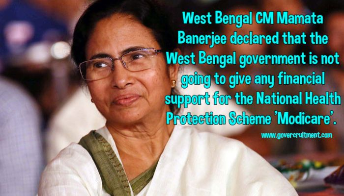 West Bengal Chief Minister Mamata Banerjee declared that the West Bengal government is not going to give any financial support for the National Health Protection Scheme 'Modicare'.