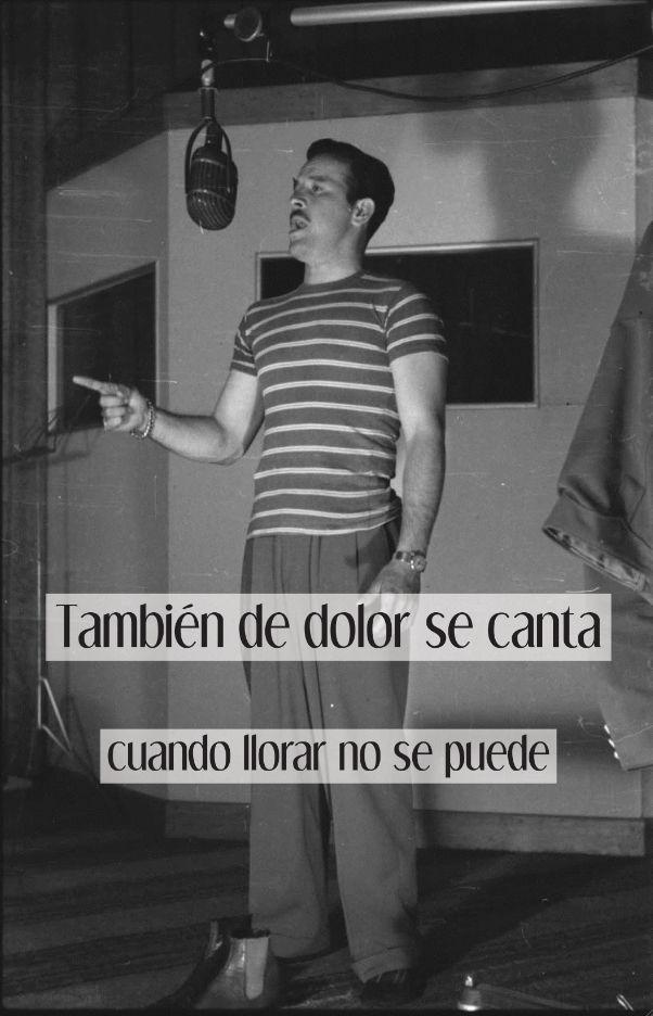 tambien de dolor se canta cuando llorar no se puede