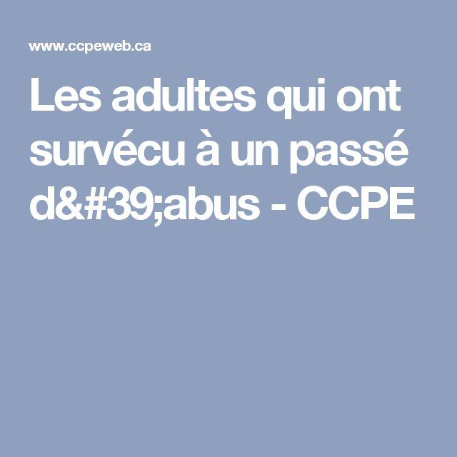 Les adultes qui ont survécu à un passé d'abus - CCPE