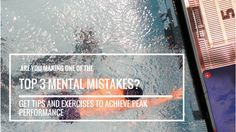 Are You Making One of The Top 3 Mental Mistakes in Sport? #mentaltoughness #mentalcoaching #peakperformance