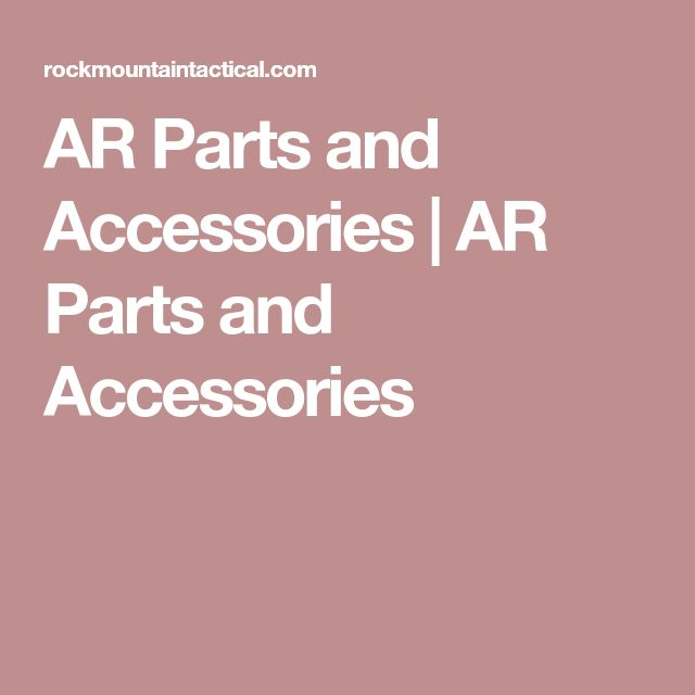 AR Parts and Accessories | AR Parts and Accessories
