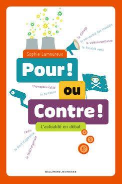 Pour ! ou Contre ! - Albums documentaires - Livres pour enfants - Gallimard Jeunesse