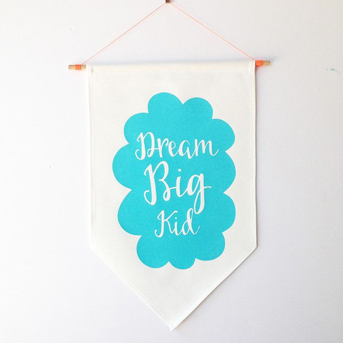 'Dream Big' Flag – Taylor + cloth handmade textiles + homewares