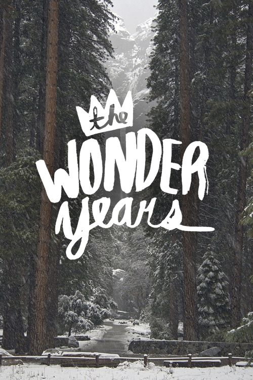 These are the wonder years...