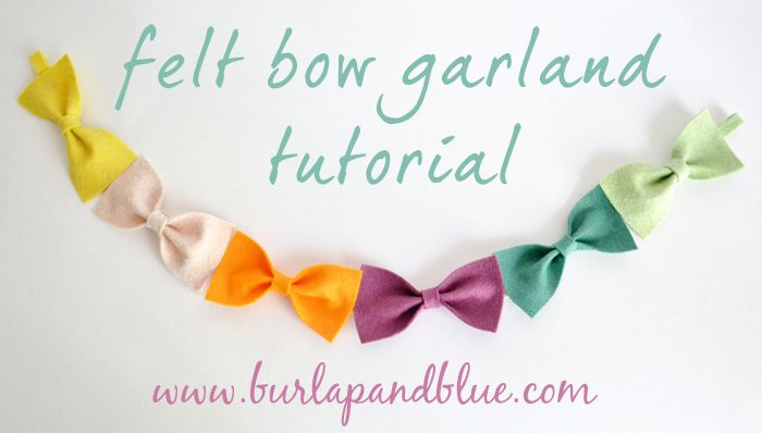 A tutorial for felt bow garland.  There are so many possibilities with this cute idea.