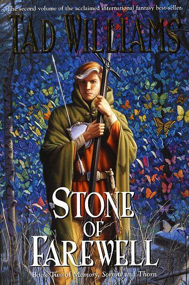 Stone of Farewell  © 1990 Tad Williams  DAW (5-Apr-05)  Trade PB reissue  576 pgs  English (US)  ISBN 9780756402976