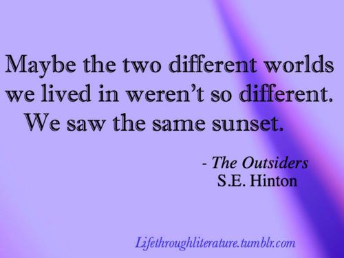 Image result for quote from outsiders