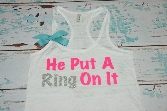 He Put A Ring On It. Bride. Bridesmaid. Tank Top. Maid of Honor. Shirt. Workout Tank Top. Customized Personalized Pink. Purple. Sparkly. via Etsy