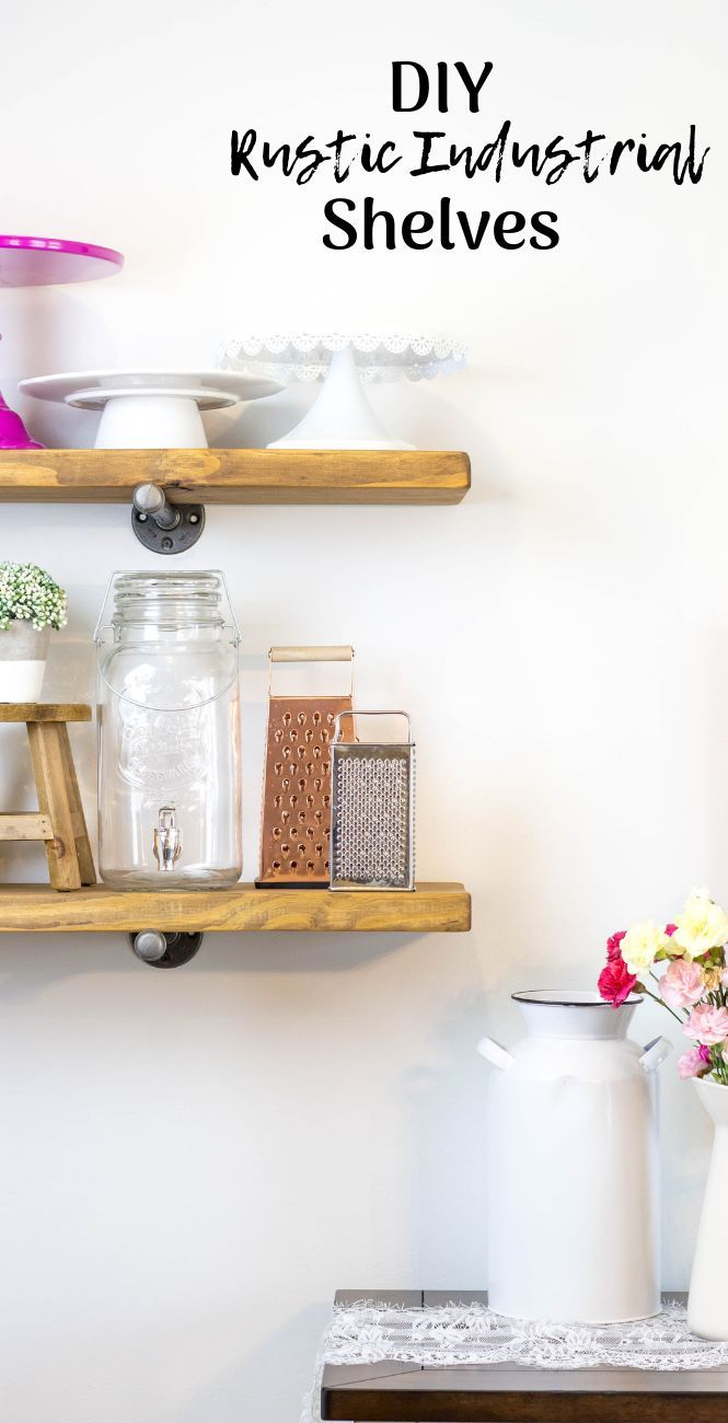 diy rustic industrial shelves diy farmhouse diy for beginners how rh pinterest com how to make shelves in a cupboard how to make shelves in a garage