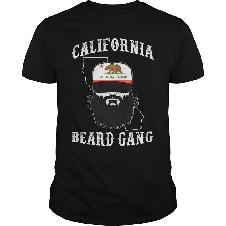 CALIFORNIA BEARD GANG. Funny Sayings, Quotes, T-Shirts, Hoodies, Adult Humour Tees, Hats, Clothes, Coffee Cup Mugs, Gifts.