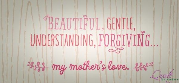Inspirational Mother Quotes and Slogans #Quoteacademy