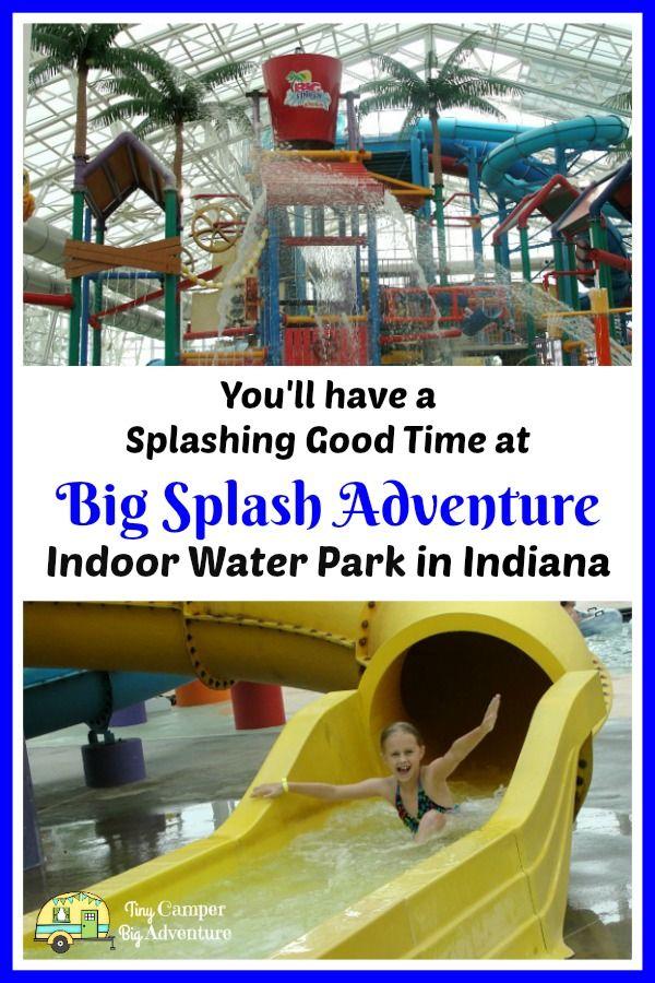 big splash adventure water park in indiana a splashing good time rh pinterest com