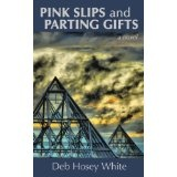 PINK SLIPS AND PARTING GIFTS (Paperback)By David Stewart White
