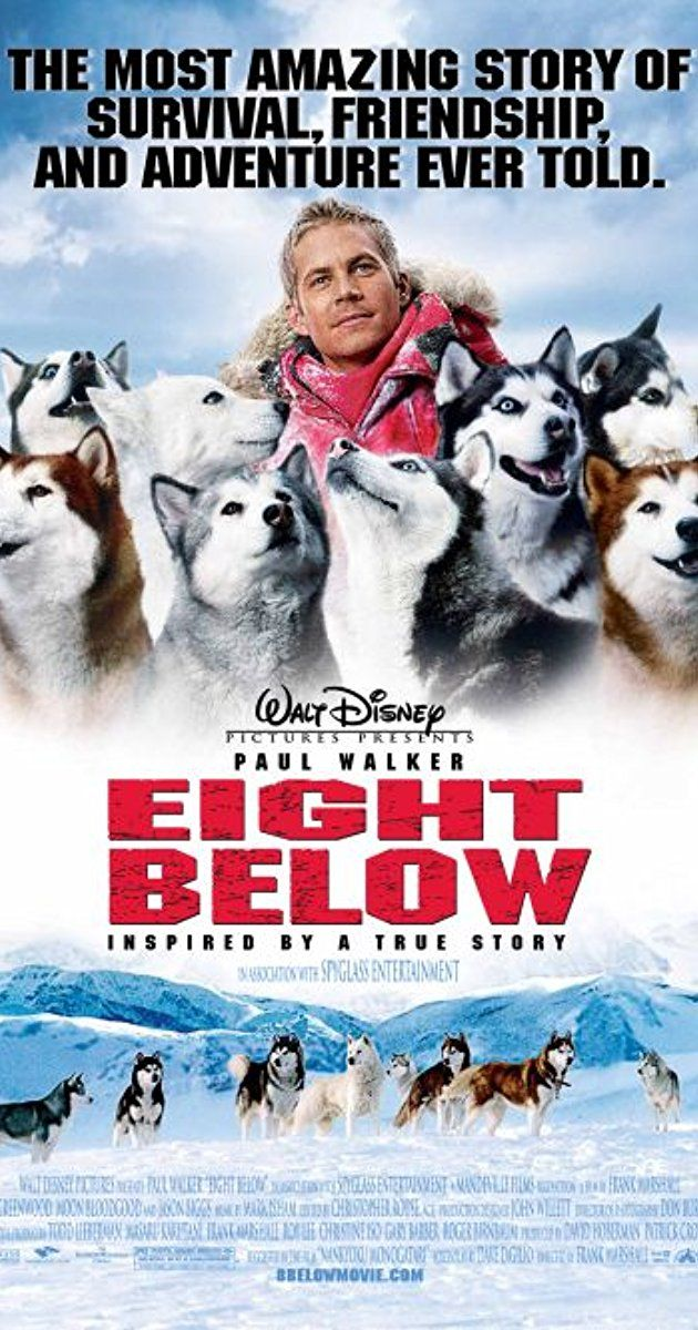 Directed by Frank Marshall.  With Paul Walker, Jason Biggs, Bruce Greenwood, Moon Bloodgood. Brutal cold forces two Antarctic explorers to leave their team of sled dogs behind as they fend for their survival.