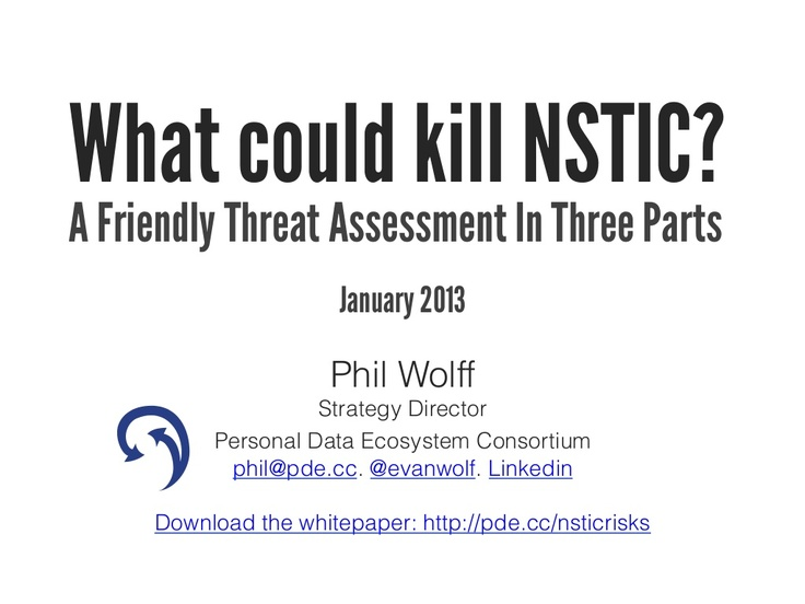 pdec-presentation-what-could-kill-nstic-2013 by Phil Wolff via Slideshare