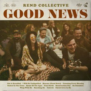 Good News - Rend Collective: Free Delivery at Eden.co.uk