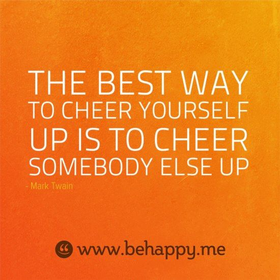 The best way to cheer yourself
