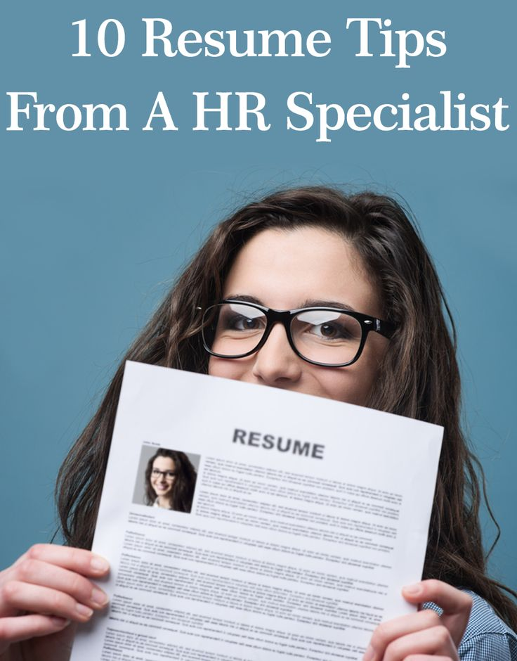 10 Resume Tips From A HR Specialist
