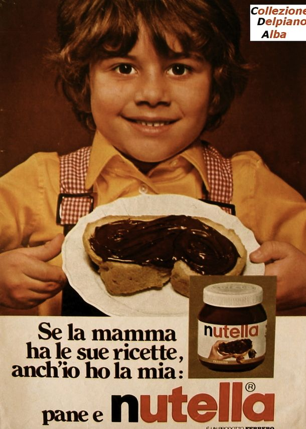 "Vintage advertisement for Nutella | ""Mom might have her recipes, but I also have my own: bread and Nutella"""
