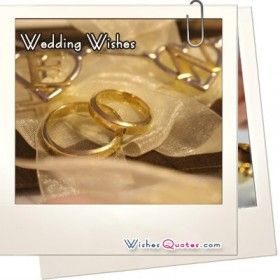 Browse the Best Engagement and Marriage Wishes, Bridal Shower Quotes and Wedding Congratulations For Newly Married Couple.