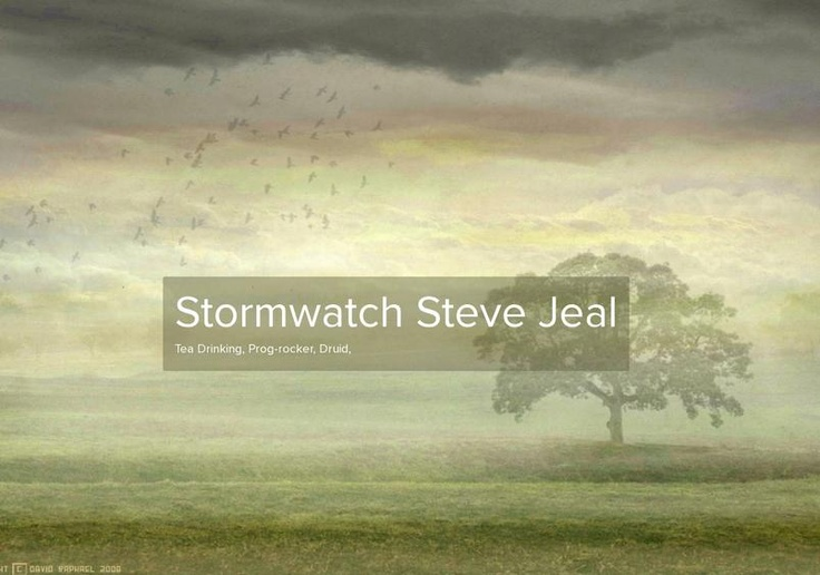 Stormwatch Steve Jeal's page on about.me – http://about.me/stormwatch