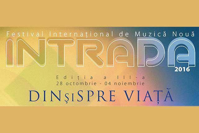 O noua editie a Festivalului International de Muzica Noua Intrada