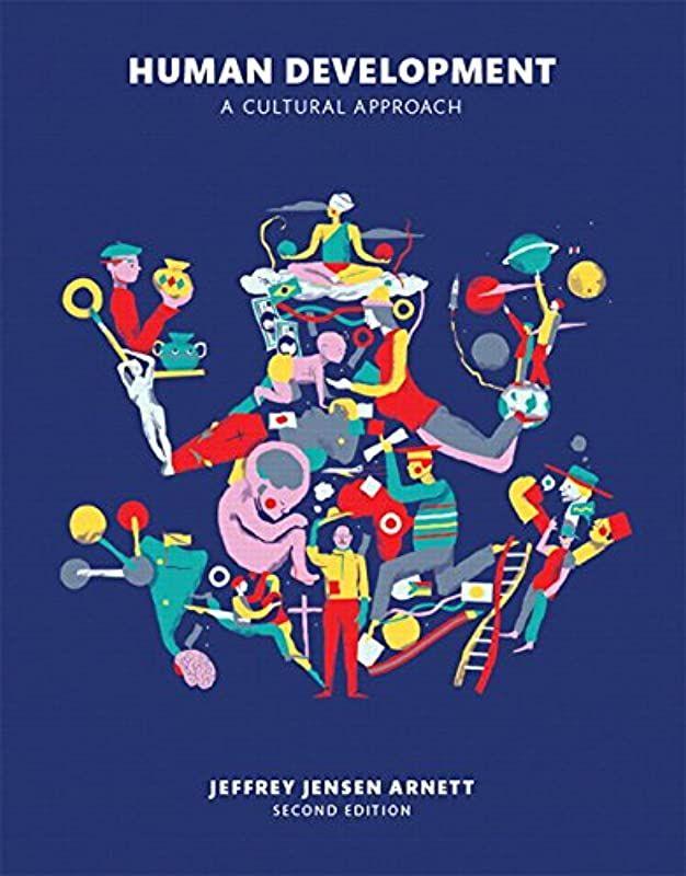 Kindle Human Development A Cultural Approach 2nd Edition By Jeffrey Jensen Arnett Human Development Psychology Textbook Development