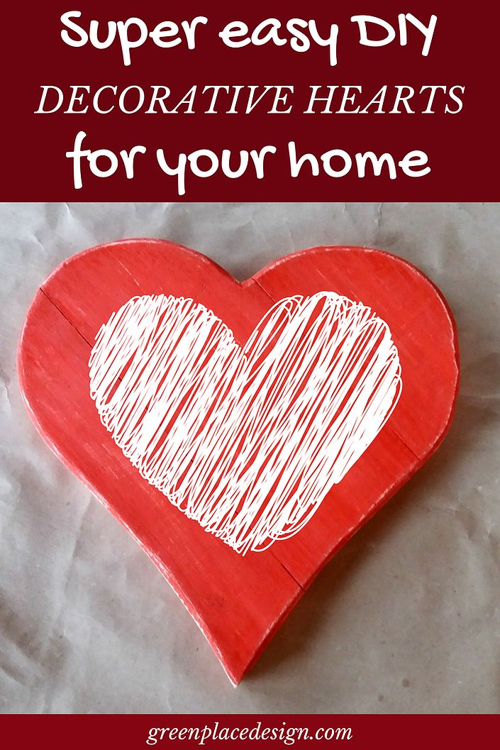 Super easy DIY decorative hearts for your home | Green Place Design | Create a unique decor that will charm your friends and family. Decorative hearts give a sweet touch to any space. Be inspired by one of these DIY easy projects. Valentine's crafted decor to last all year long. Ideas for cool decorations. #interiordesign #homedecor #decorideas #inspiration #diydecor #crafts #diyproject #valentinesday #diy #hearts #lovedecor #greenplacedesign