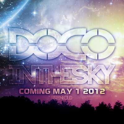 DOCO - In the Sky EP Album Cover    http://soundcloud.com/doco/sets/in-the-sky-ep/
