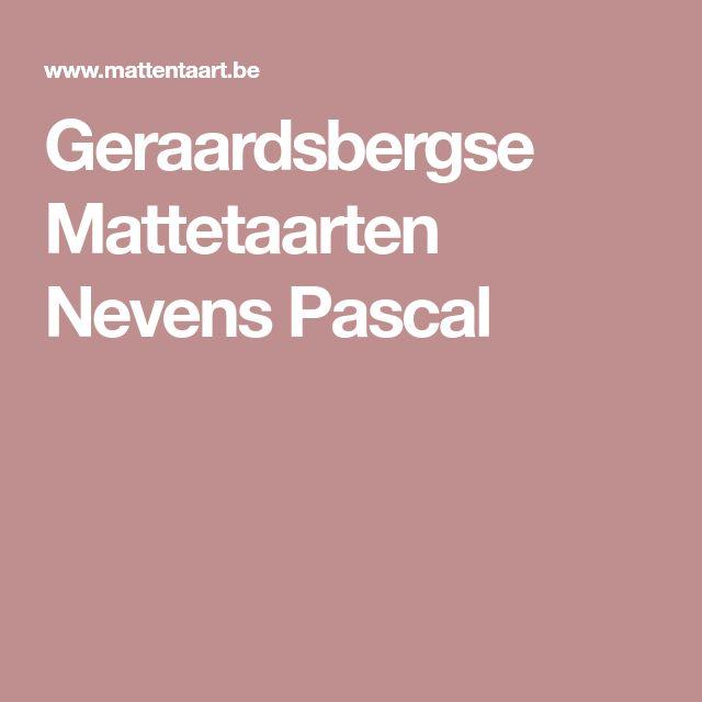 Geraardsbergse Mattetaarten Nevens Pascal