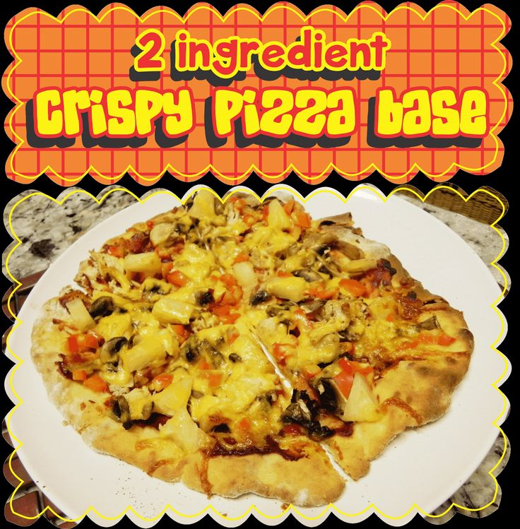 Easy Peasy Pudding and Pie!: 2 Ingredient Crispy Pizza Base