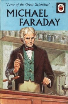 Michael Faraday 1973  #faraday #histSTEM #electromangetic #ladybirdbooks