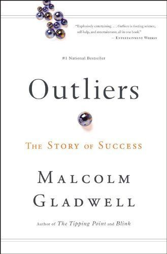 Outliers - Discover the secret of success that leads people to be the best at their fields