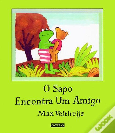 O Sapo Encontra um Amigo, Max Velthuijs - WOOK