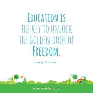 education is the key to unlock the golden door of freedom Education is the key to unlock the golden door of freedom - george washington carver quotes from brainyquotecom.