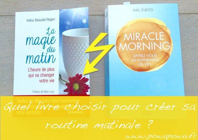 Miracle morning - VS - La magie du matin - P o W a