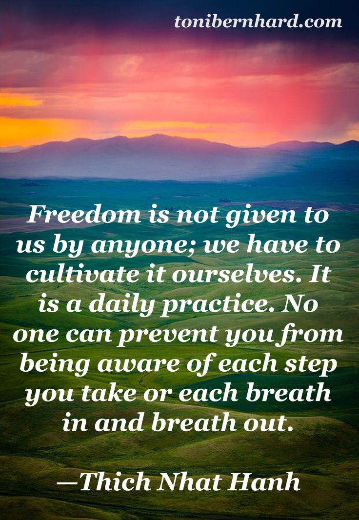 Freedom ~ Thich Nhat Hanh