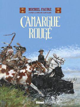 Glénat : Camargue Rouge, des Indiens chez les gardians - http://www.ligneclaire.info/glenat-camargue-rouge-faure-vilane-6392.html