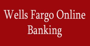 wells fargo online bank services