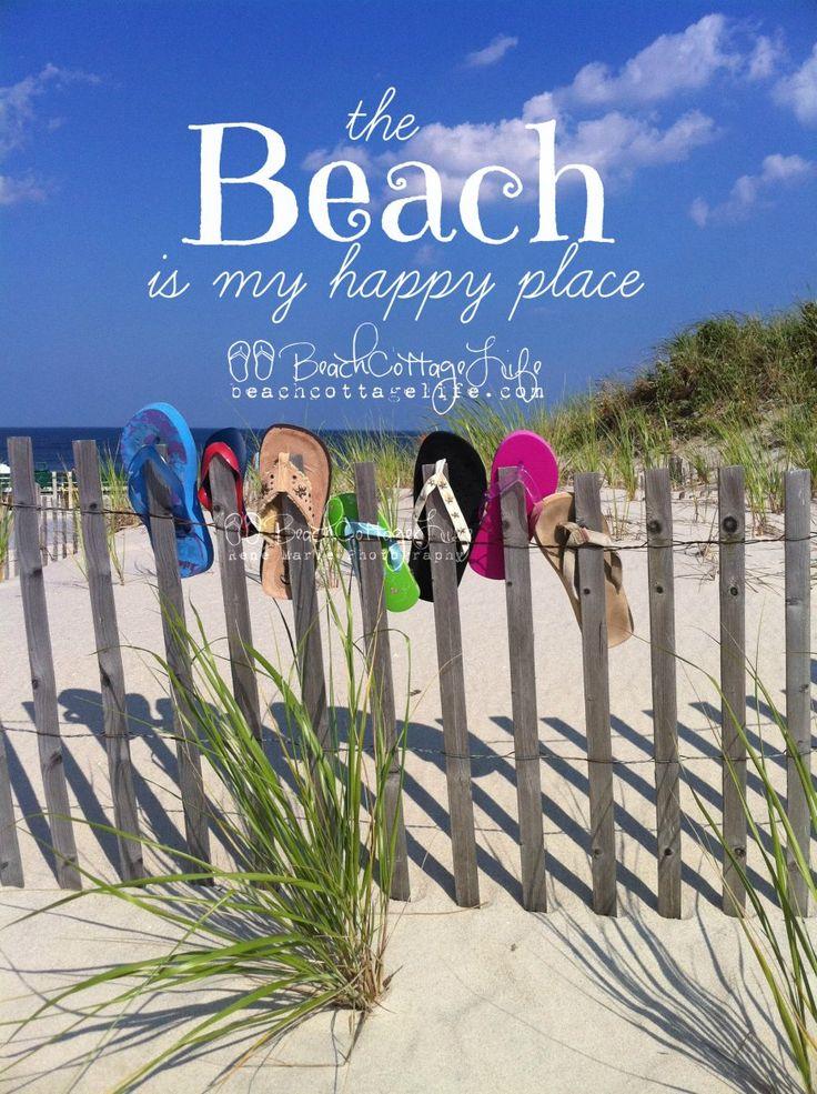 The beach is my happy place www.beachcottagelife.com