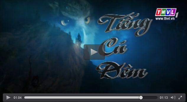Phim Tiếng Cú Đêm | Thvl1