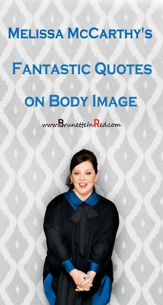 Check out some fantastic |quotes by |Melissa McCarthy  (photo Melissa McCarthy Seven7)