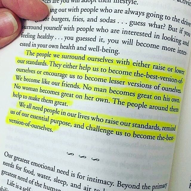 The people we surround ourselves with either raise or lower our standards.