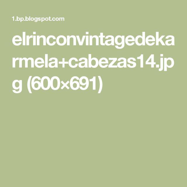 elrinconvintagedekarmela+cabezas14.jpg (600×691)