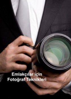 Emlakçılar İçin Fotoğrafçılık Teknikleri (Ücretsiz)